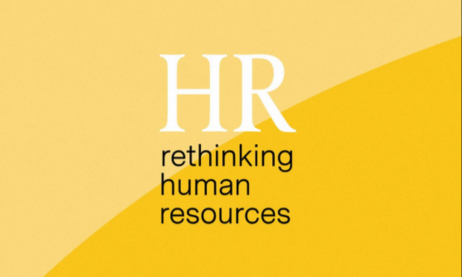 HR - Rethinking Human Resources