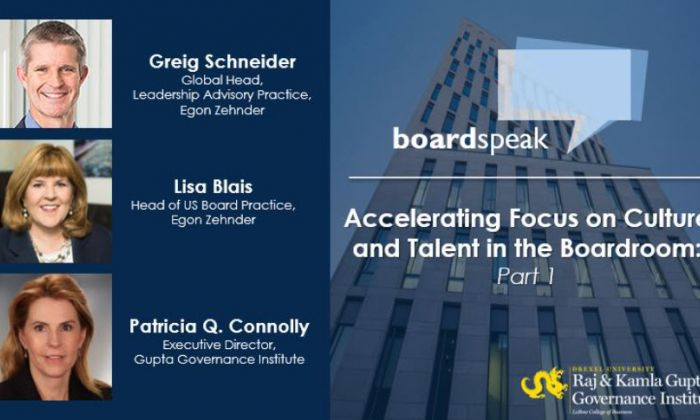 Accelerating Focus on Culture and Talent in the Boardroom - Part One