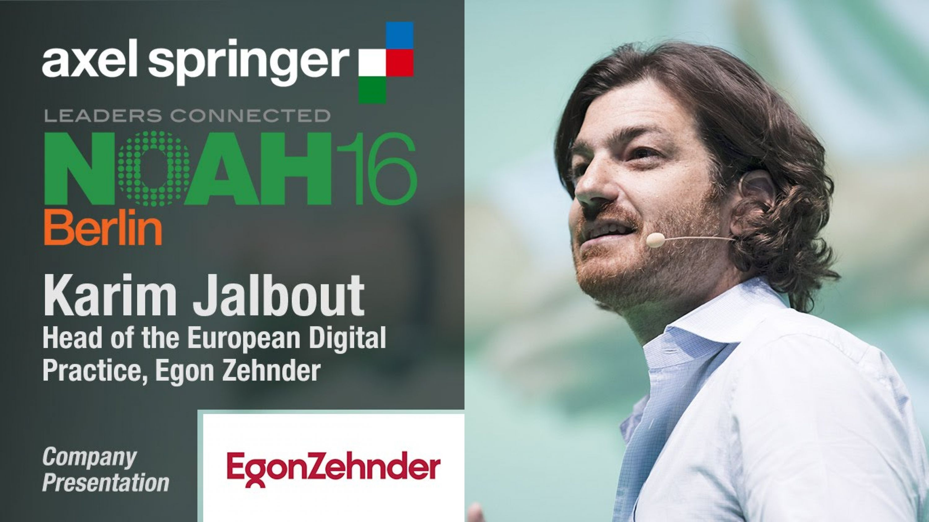 """NOAH16 Berlin / Keynote summary: Leadership potential in entrepreneurs. """"You have to hire on potential"""""""